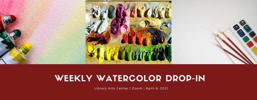 Weekly Watercolor Drop-in via Zoom
