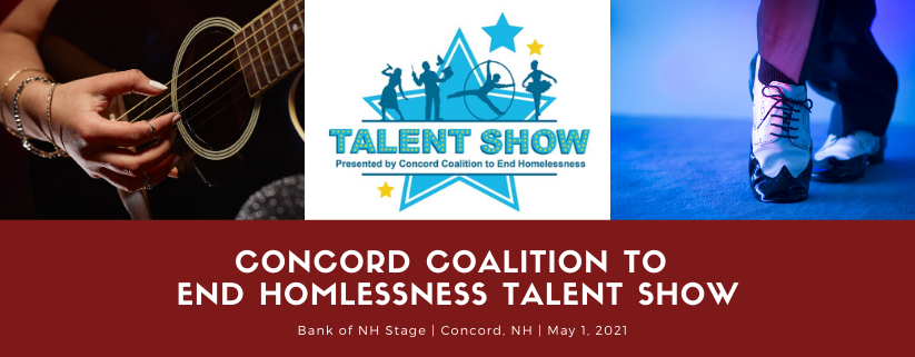 Talent Show: Presented by Concord Coalition to End Homelessness