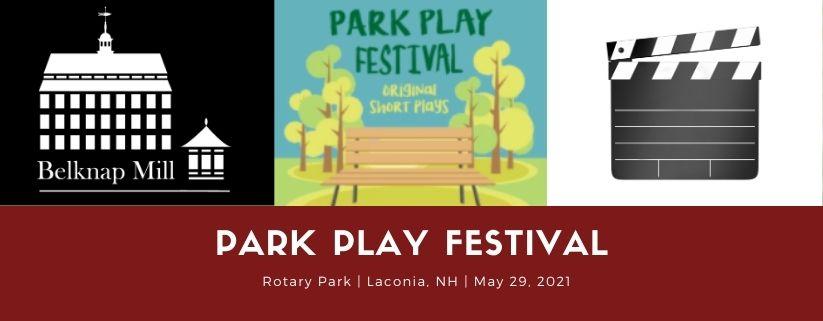 Park Play Festival: Belknap Mill