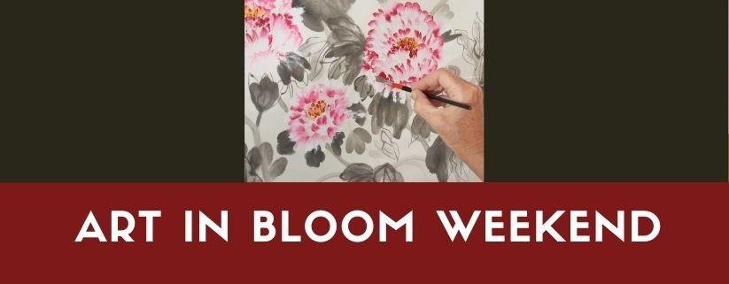 Art in Bloom Weekend