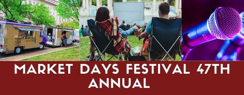 Market Days Festival 47th Annual