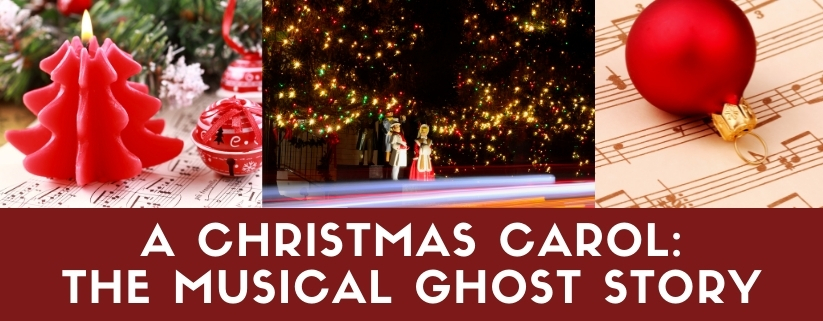A Christmas Carol: The Musical Ghost Story